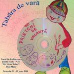 "TABARA DE VARA – ""PRIETENI DE VACANTA"" – Ateliere artistice, de limba engleza si informatica intr-o tabara de vara pentru elevi, la Scoala ""Dr. Victor Babes"" din Baia Mare"