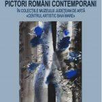 EXPOZITIE – Azi a avut loc prezentarea publica a expozitiei Pictori romani contemporani in colectiile Muzeului Judetean