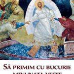 MESAJUL PRIMARULUI – Sa primim cu bucurie minunata veste a Invierii Domnului
