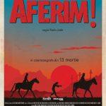 "PROIECTIE – ""AFERIM!"", in avanpremiera nationala in reteaua Cinema City"