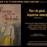 """""""Flori de gând… împotriva violenţei"""" ! Concursul literar pentru elevi și studenți a ajuns la ediția a XII-a"""