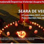 Seară de veghe ! Campanie de activism împotriva Violenței asupra Femeii 2017.