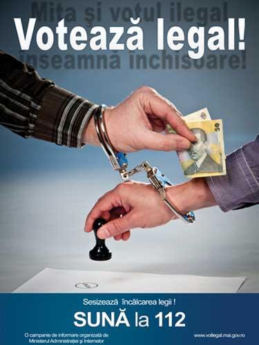 Voteaza Legal! Mita si votul ilegal inseamna inchisoare - afis campanie