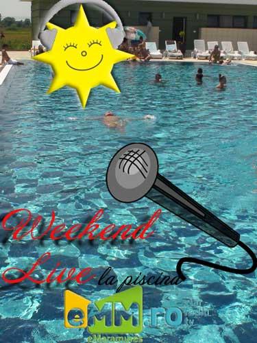 Foto: Radio eMaramures - Weekend live la piscina